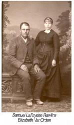 Samuel Lafayette RAWLINS and Sarah Elizabeth VAN ORDEN